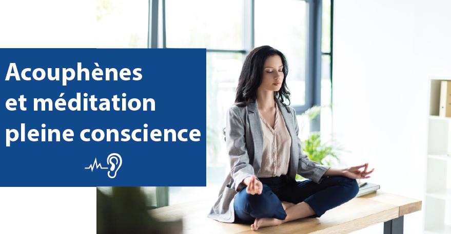 Acouphènes et méditation de pleine conscience