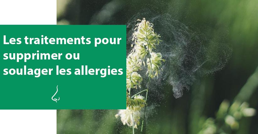 les traitements pour supprimer ou soulager les allergies
