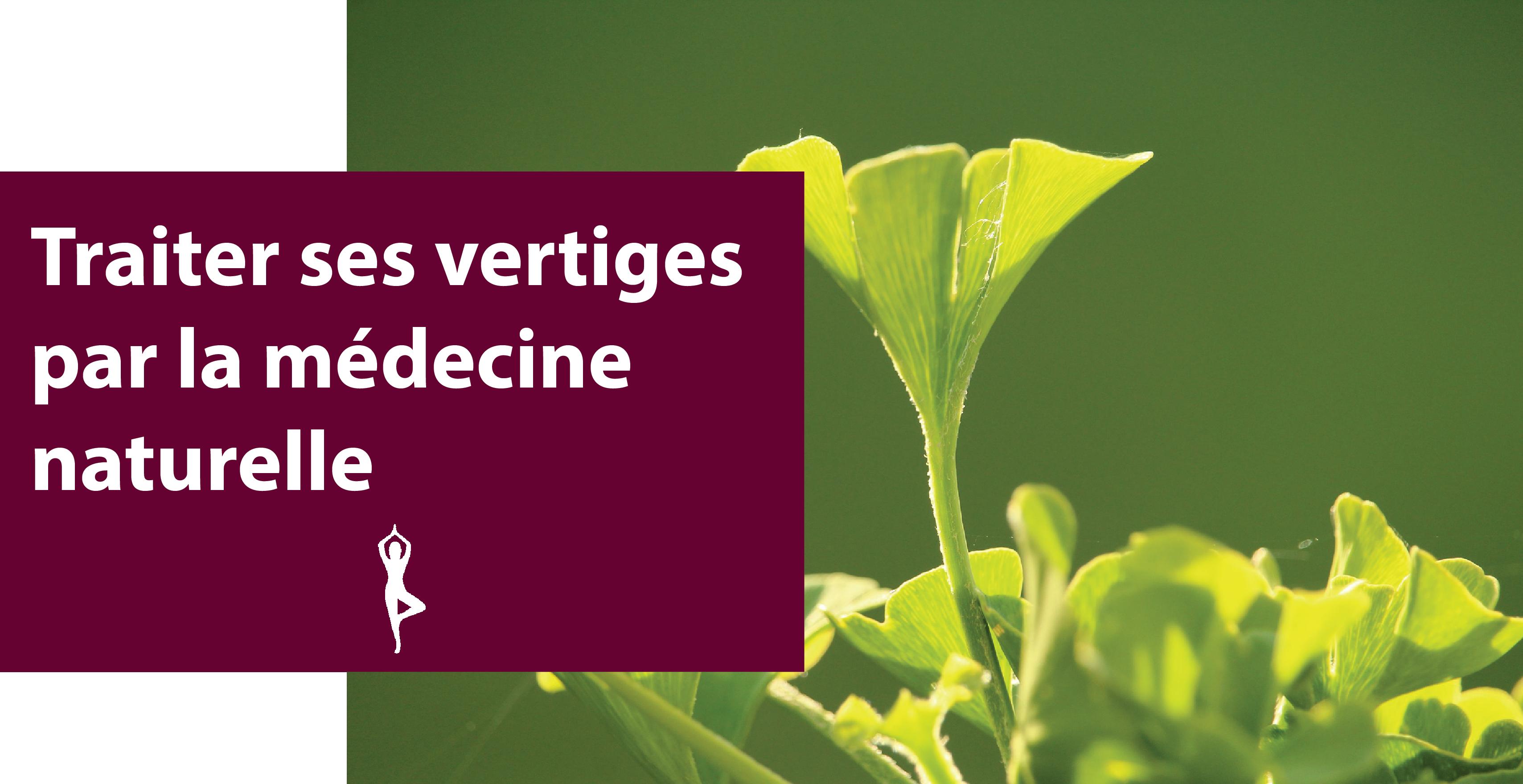 Traiter ses vertiges par la médecine naturelle