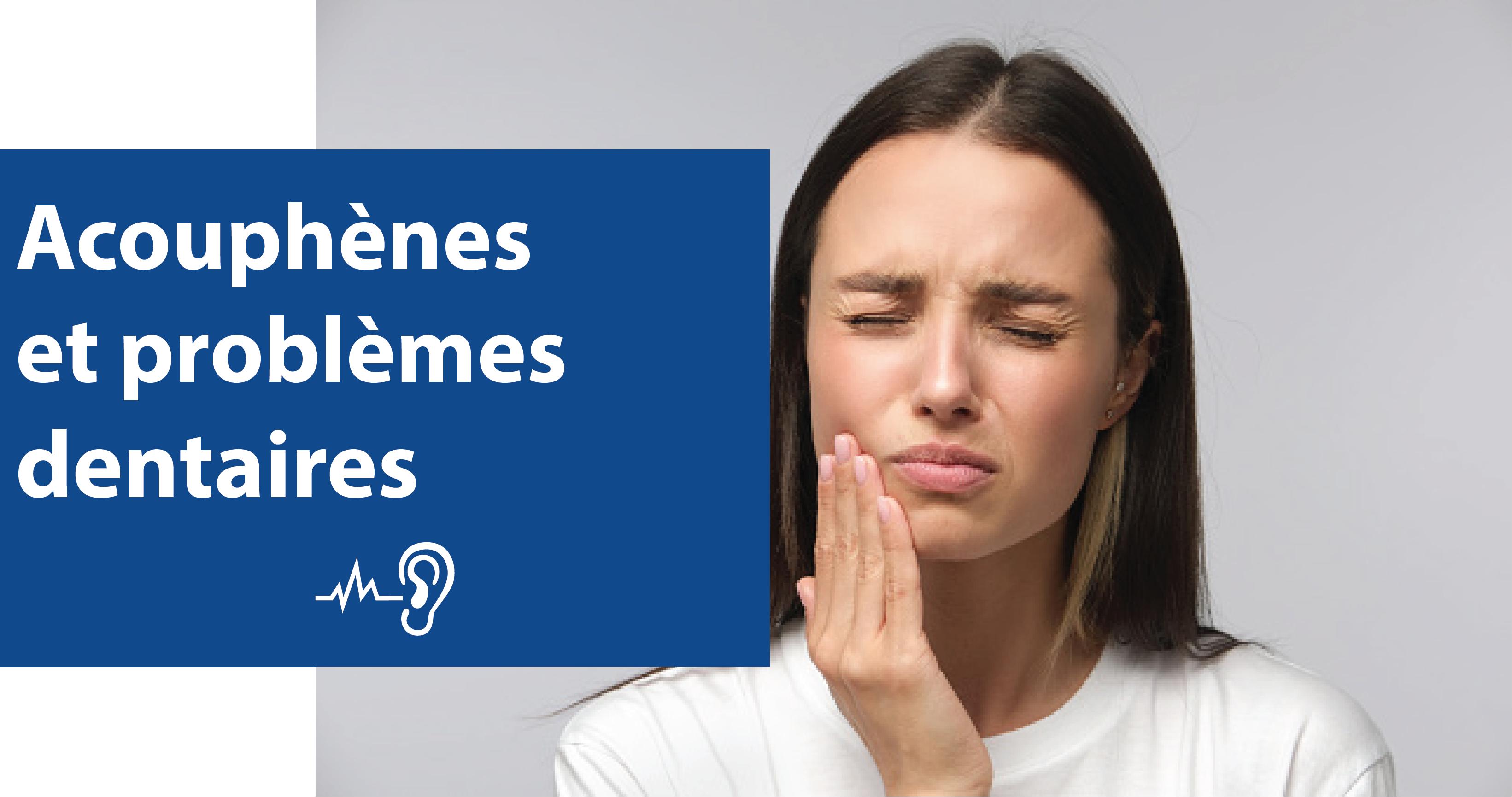 acouphènes et problèmes dentaires